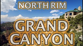 North Rim Grand Canyon Virtual Tour Guide