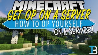 How To OP Yourself on A Minecraft Server
