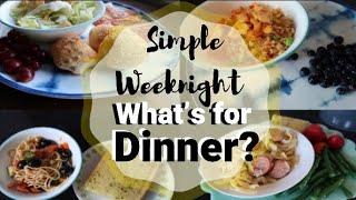 What's for Dinner?  Easy & Budget Family Meal Ideas  September 2019