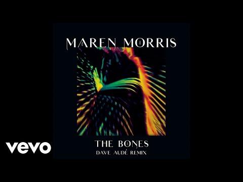 Maren Morris - The Bones (Dave Audé Remix [Audio])