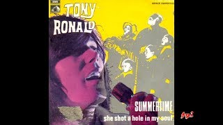 Tony Ronald - Singles Collection 5.- Summertime / She shot a hole in my soul (1969)