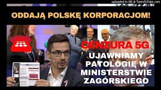 5G ZMOWA Korporacje i Minister Zagórski WYKLUCZA z pracy POLSKIE firmy