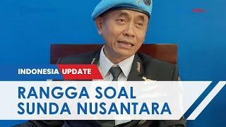 Reaksi Mantan Petinggi Sunda Empire soal Kekaisaran Sunda Nusantara Kaisarnya Tak Jelas