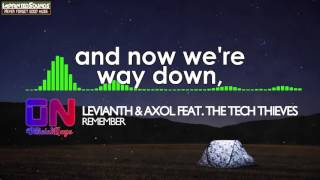 Levianth & Axol - Remember (feat. The Tech Thieves) [Lyrics Video] [HQ/High Quality Mp3]