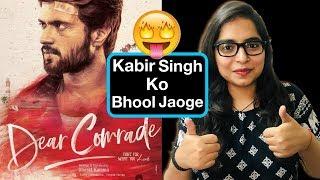 Dear Comrade Movie REVIEW | Deeksha Sharma