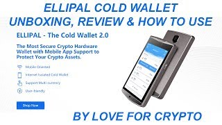 Ellipal Cold Wallet 2.0 Unboxing Review and How To Use