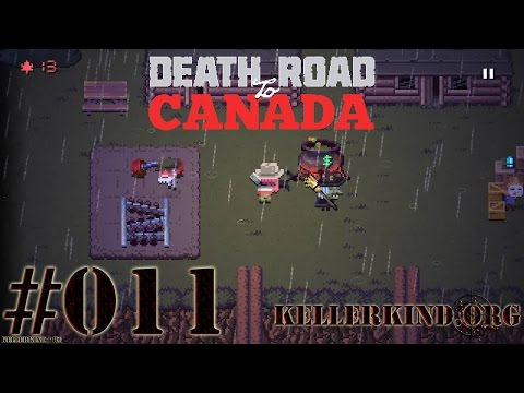Death Road to Canada #11 – Drei mal schwarzer Kater ★ We play Death Road to Canada [HD|60FPS]