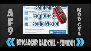 Descargar e Instalar RaidCall V.7.2.8 + Sonidos de Radio Nextel