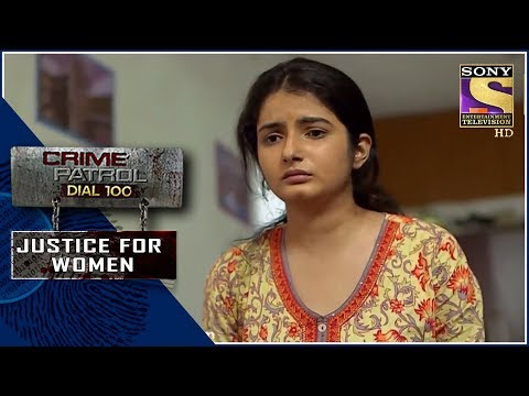 Crime Patrol | चीख | Justice For Women