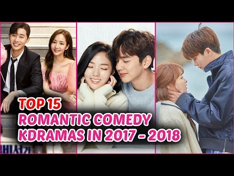 Top 15 romantic comedy korean dramas in 2017   2018  so far