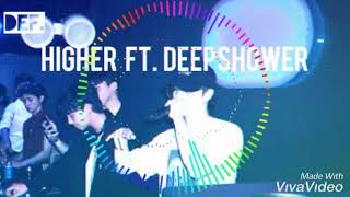 Defsoul (JB GOT7)   Higher Ft. Deepshower