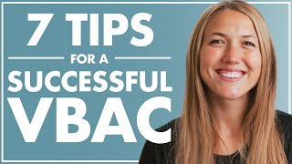 Your Successful VBAC | Tips for a Vaginal Birth After C Section