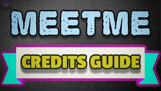 MeetMe App - Tips And Tricks To Get Free Credits - Using Reward Apps !