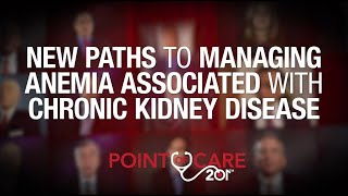New Paths to Managing Anemia Associated With Chronic Kidney Disease