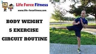 Body Weight 5 Exercise Circuit Training
