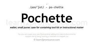 Pochette pronunciation and definition
