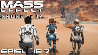 Mass Effect: Andromeda - Ep 7 - 1ère Colonisation - Let's Play FR ᴴᴰ