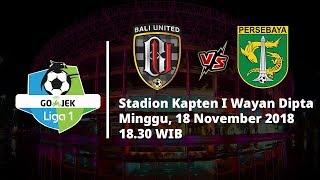 Live Streaming Indosiar Liga 1 Indonesia, Bali United Vs Persebaya Surabaya Pukul 18.30 WIB