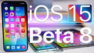 iOS 15 Beta 8 is Out! - What's New?