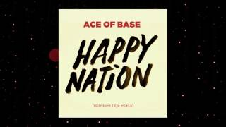 Ace of Base - Happy Nation (dZintars lEja Remix) [Audio]