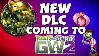 NEW DLC! MORE CONTENT!! | Plants vs Zombies: Garden Warfare 2