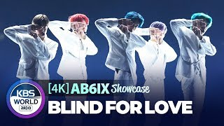[4K] AB6IX(에이비식스) 'BLIND FOR LOVE' Stage Showcase 쇼케이스 무대(191007)