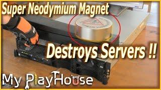 Super Neodymium Magnet Destroys Servers   403