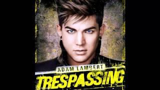 Adam Lambert - By The Rules (Trespassing)