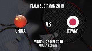 Jadwal Final Piala Sudirman 2019, China Berhadapan dengan Jepang, Minggu (26/5)