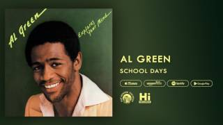 Al Green - School Days (Official Audio)