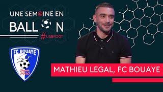 Coupe de France : Mathieu Legal (FC Bouaye) invité d'USB Foot France 3 PDL