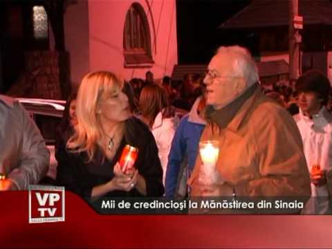 Mii de credincioşi la Mănăstirea din Sinaia