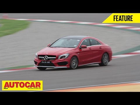 Mercedes-Benz CLA 45 AMG at the Buddh International Circuit | Feature