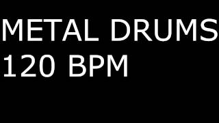 Metal Drums ONLY / 120BPM / DRUM BACKING TRACK