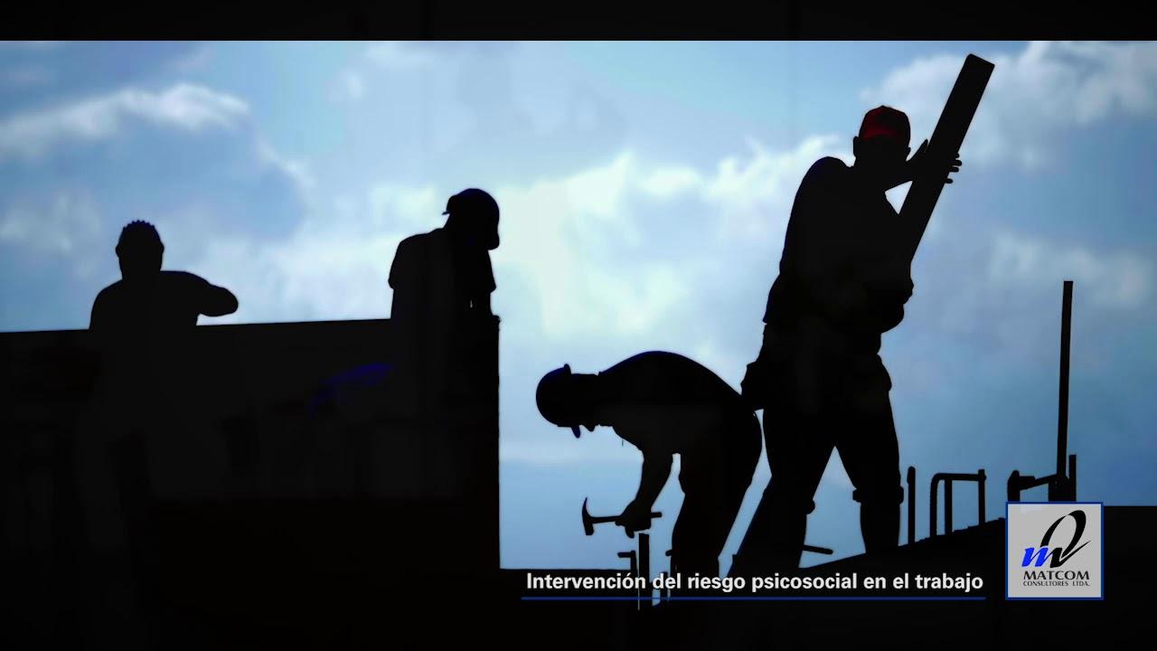 Intervención del riesgo psicosocial en el trabajo