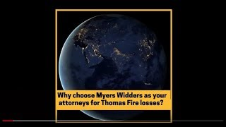 Thomas Fire and Myers Widders