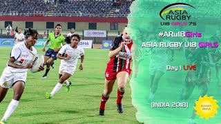 Asia Rugby U18 Girls Live Day 1 #ARu18Girls