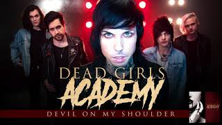 Dead Girls Academy - Devil On My Shoulder (Audio)