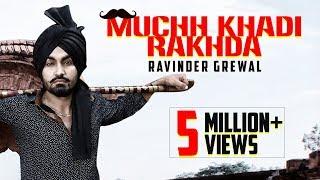 Muchh Khadi Rakhda  Ravinder Grewal  DJ Flow  Latest Punjabi Songs 2015  New Full Song