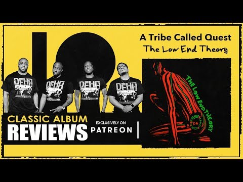 A Tribe Called Quest - Low End Theory Classic Album Preview