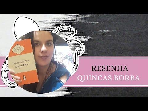 RESENHA #134: QUINCAS BORBA, de MACHADO DE ASSIS