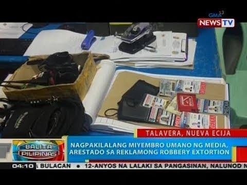 [GMA]  BP: Nagpakilalang miyembro umano ng media, arestado sa reklamong robbery extortion