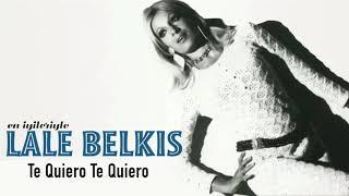 Lale Belkıs / Te Quiero Te Quiero