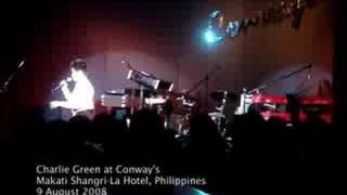 Charlie Green  Live in Manila - All I Wanna Do Is Sing