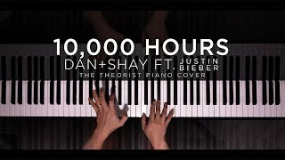 Dan + Shay Ft. Justin Bieber   10,000 Hours | The Theorist Piano Cover