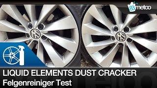 Liquid Elements Dust Cracker Felgenreiniger Test - Dustcracker Felgenreiniger säurefrei