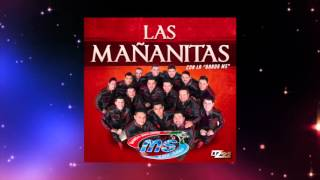 BANDA MS - LAS MAÑANITAS (OFICIAL)
