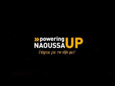 Powering Naoussa Up