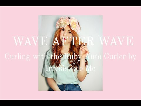 Wave after Wave – Curling with the Ruby Auto Curler by Irresistible Me
