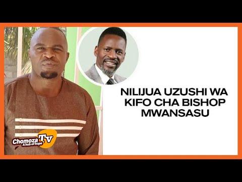 Nilijua Uzushi Wa Kifo Cha Ephraim Mwansasu Bony Mwaitege.